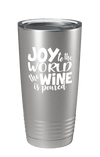 Joy To The World The Wine Is Poured Color Printed Tumbler