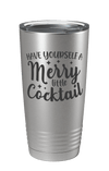 Have Yourself A Merry Little Cocktail Laser Etched Tumbler