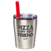 Pizza is My BFF Laser Etched Kids Tumbler