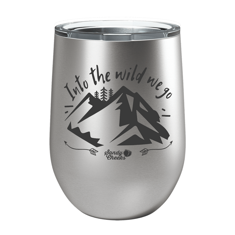 Into The Wild We Go Laser Etched Wine Cup