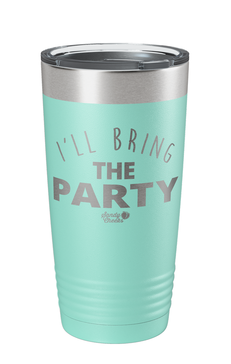 I'll Bring The Party Laser Etched Tumbler