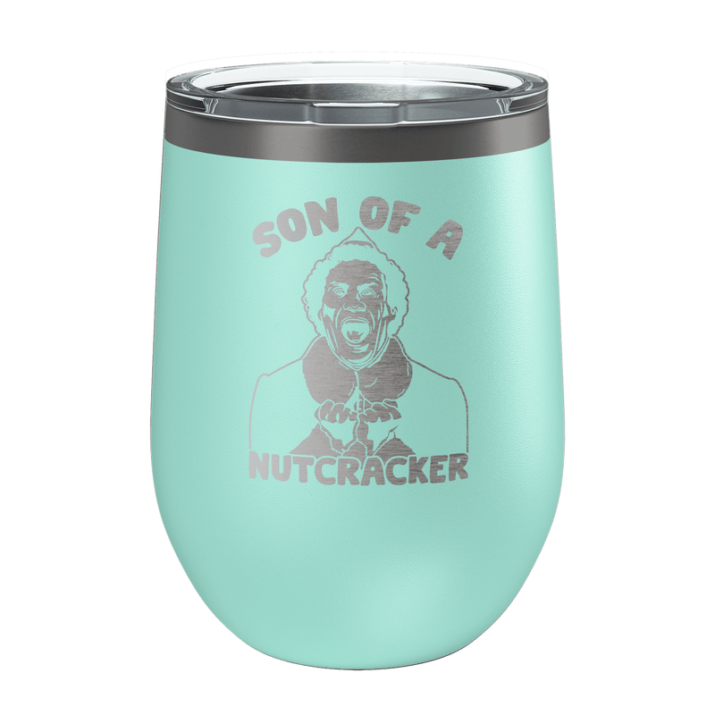 Son Of A Nutcracker Laser Etched Wine Cup