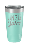 Jingle Juice Laser Etched Tumbler