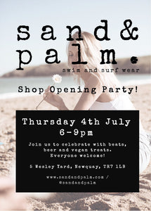 Sand&Palm Shop Opening Party