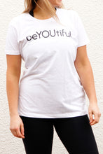 Load image into Gallery viewer, beYOUtiful T Shirt
