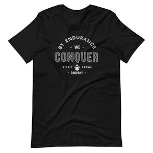 By Endurance We Conquer T-Shirt
