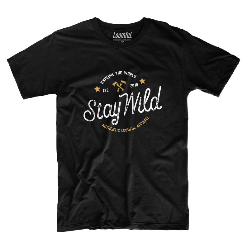 Stay Wild T-Shirt - loomful