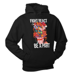 Fight React Be A Part | Hoodie - loomful