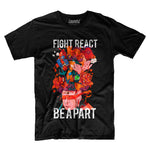 Fight React Be A Part | Unisex Tee - loomful