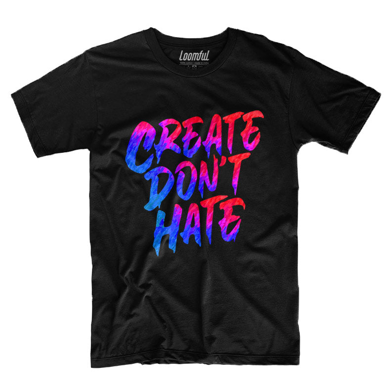 Create Don't Hate T-Shirt - loomful