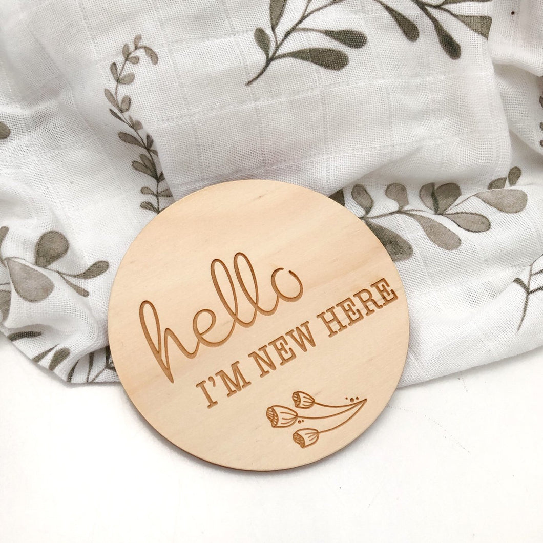Hello I'm New Here Plaque