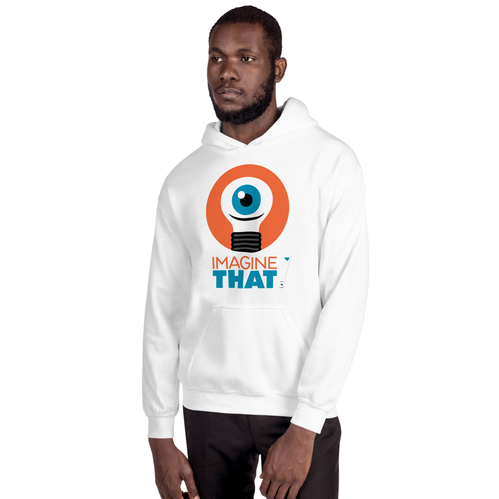 Imagine That - Unisex Hoodie