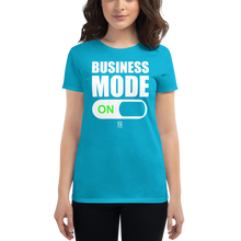 Load image into Gallery viewer, Business Mode ON - Women's - Side Hustle Gear