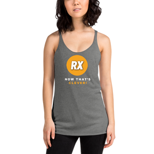 Clever RX - Now That's Clever! - Women's Racerback Tank