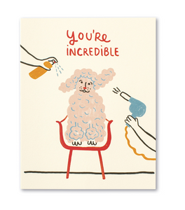 You're Incredible Card