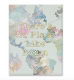 No Place Like Roam Passport Holder