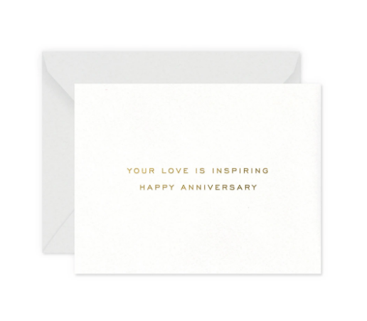 Your Love is Inspiring Anniversary Card