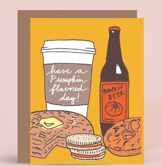 Pumpkin Flavored Day Card