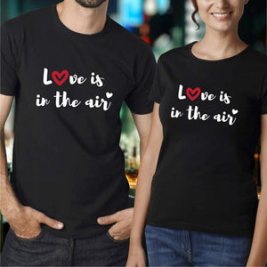 """Love Is In The Air"" Matching Couple T-shirts"
