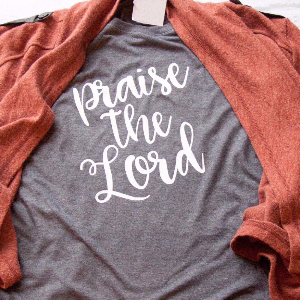 Praise the Lord - Fashion Inspiration Tee