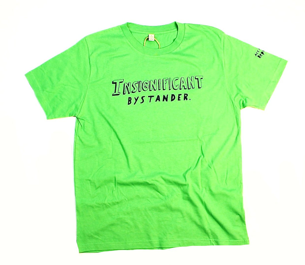 insignificant bystander t-shirt, unusual and witty shirt, standard fit in green