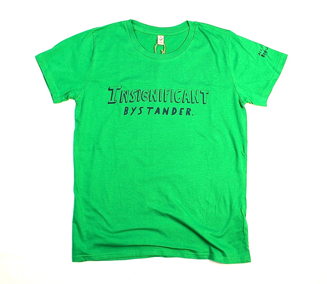 insignificant bystander t-shirt, unusual and witty shirt, women's fit in green
