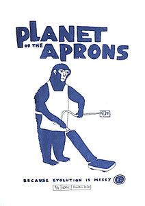 Planet of the Aprons Print