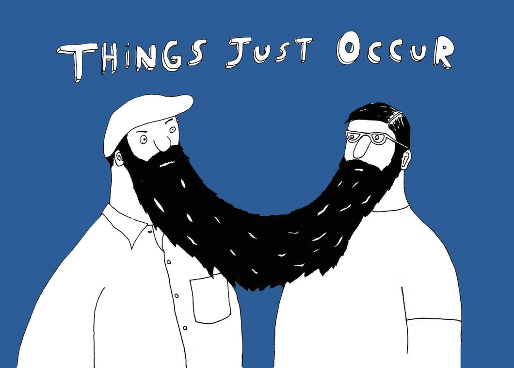 Things Just Occur greeting card