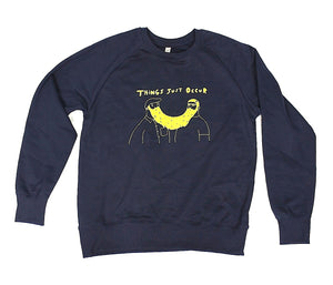 Things just occur unusual and witty sweatshirt with original design