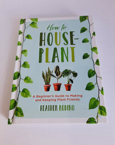 Plant Books: How to Houseplant