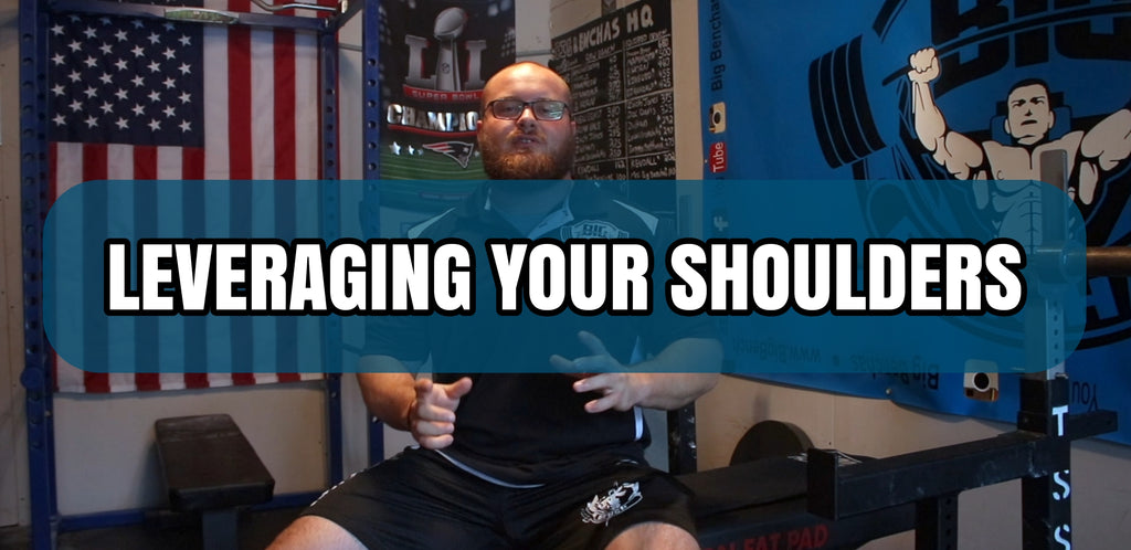 Leveraging Your Shoulders