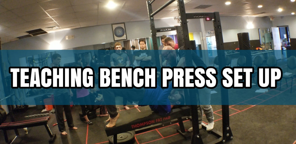 Teaching The Bench Press Set Up