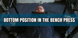 Bottom Position In The Bench Press