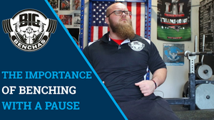 The Importance Of Bench Pressing With A Pause