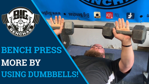 Bench Press More By Using Dumbbells!