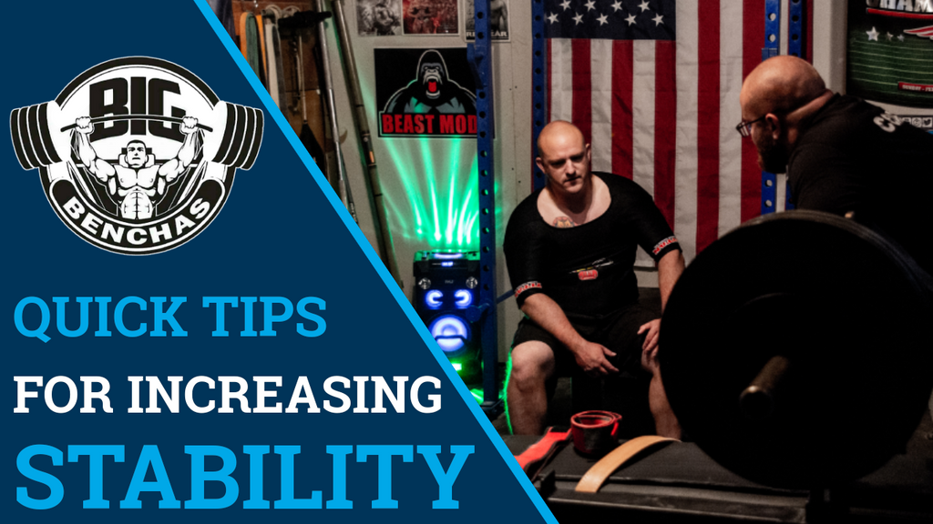 Quick Tips To Increase Bench Stability