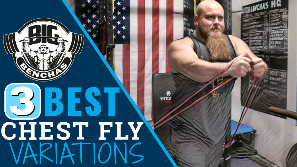 3 Best Chest Fly Variations