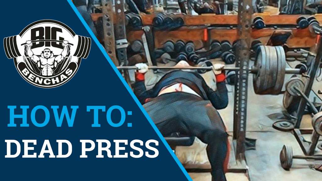 How To: Dead Bench Press
