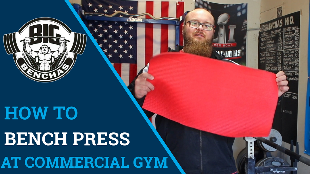 How To Bench Press At Commercial Gym