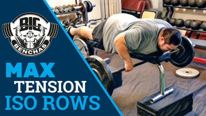 Max Tension Iso Rows For A Bigger Stronger Bench