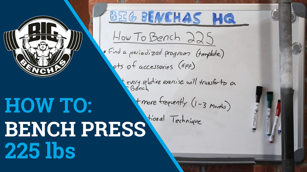How To: Bench Press 225 lbs