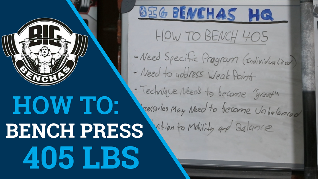 How To Bench Press 405 lbs