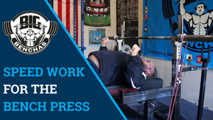 Speed Work For The Bench Press