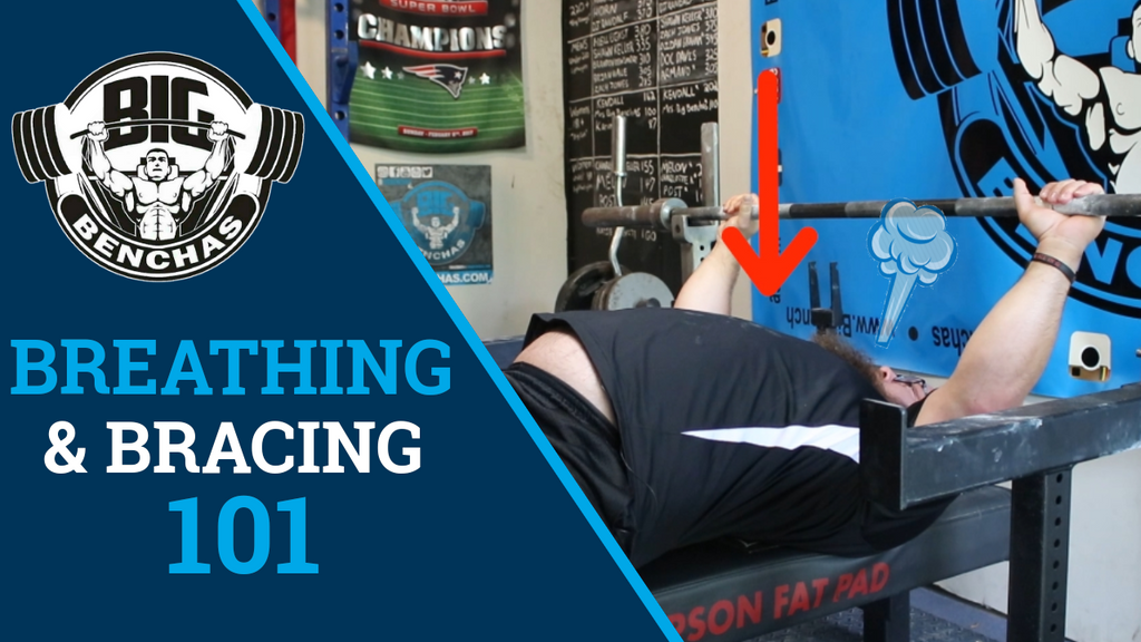 Breathing & Bracing For The Bench Press 101