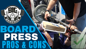 Board Press for The Shirted Lifter (Pros and Cons)