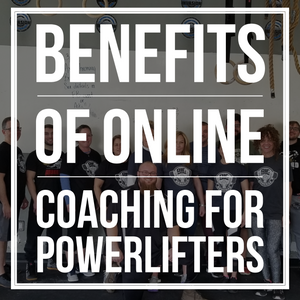 Benefits Of Online Coaching For Powerlifters