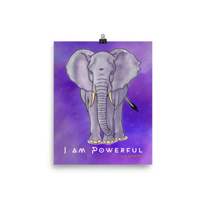 "Elephant - I am Powerful 8""x10"" Poster"