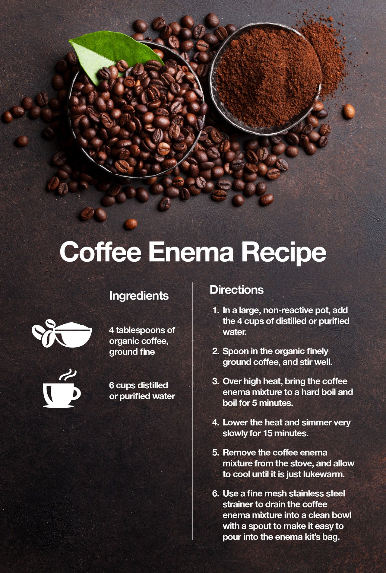 Here is a recipe for a coffee enema.