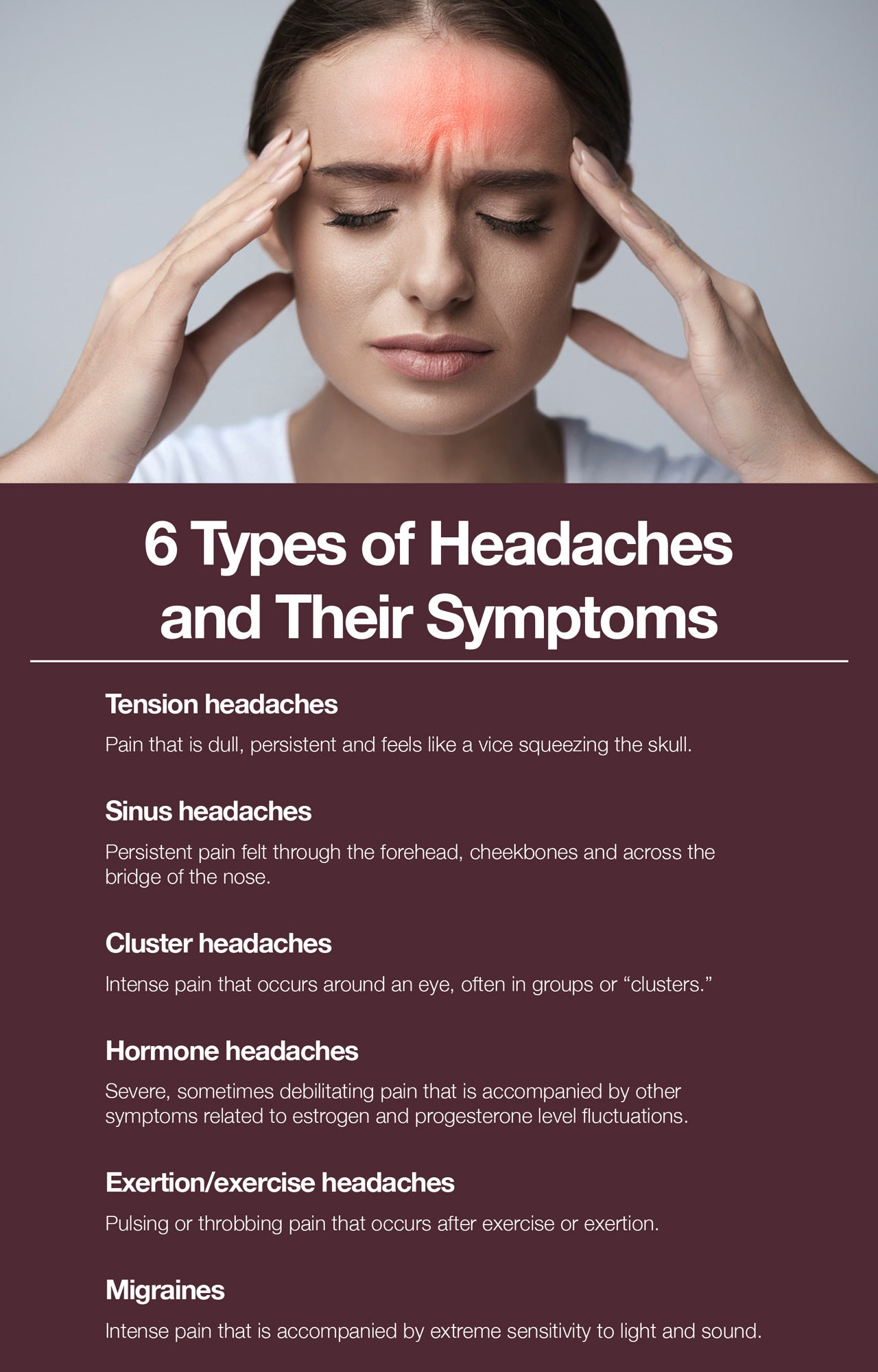 Here are the 6 types of headaches and their symptoms.