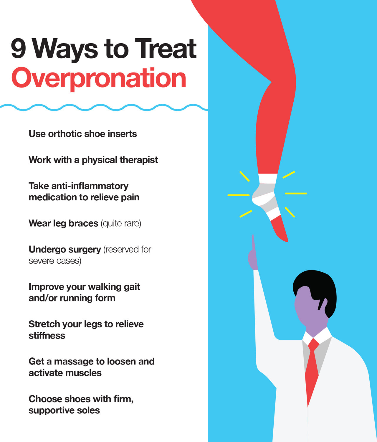 Here are 9 ways that you can treat overpronation.